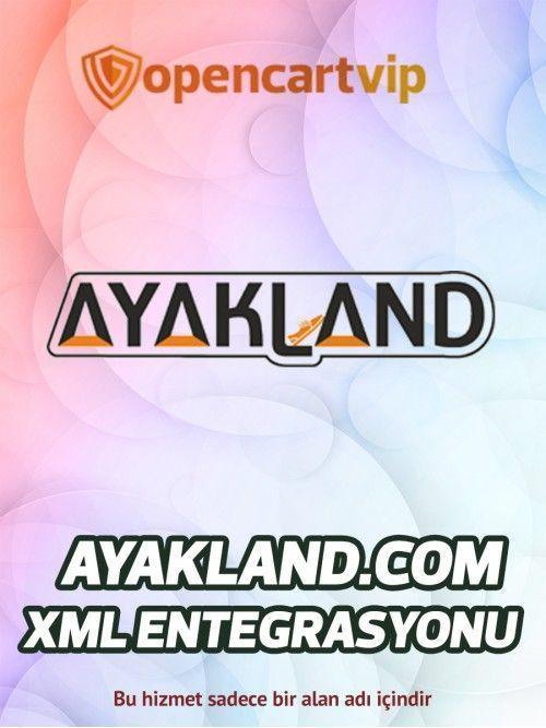 Ayakland.com Opencart Xml Entegrasyonu